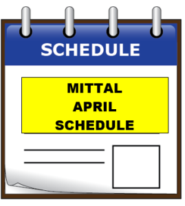 mittal APRIL schedule